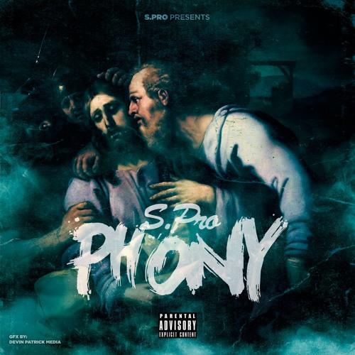 S.Pro ~ Phony. Prod By: Blasian Beats