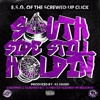 ESG - Southside Still Holding [Produced By iLL Faded] (Chopped & Screwed By DJ Red of the S.U.C.)