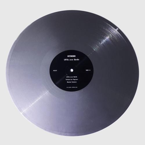 """Hyboid – UFOs over Berlin"" 12"" Vinyl 6-Track E.P. [Astro Chicken 07] TEASER"