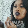 Bust Your Windows | Jazmine Sullivan (The Bounce Remix)