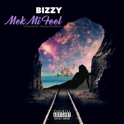 BizzyDaBachelor - Mek Mi Feel (Wine Up Pon Mi)