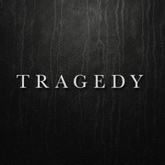 Always Never - Tragedy
