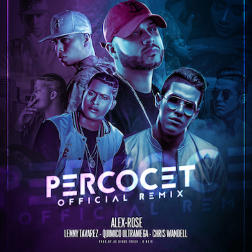 Thumbnail Alex Rose X Lenny Tavarez X Quimico Ultramega X Chris Wandell Percocet Remix
