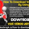 How To Download Voot Videos By Using Videoder