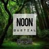 NOON - Quetzal (FREE Download)