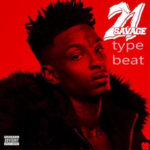 21 savage type beat [FREE BEAT]