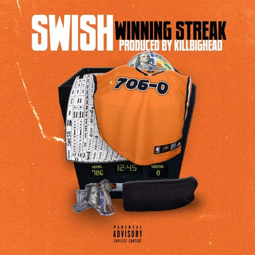 Swish - Winning Streak - Produced by @KillBighead