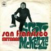 Mitanni Ft. Scott McKenzie - San Francisco ( 2017 Remix)