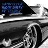 Danny Dove - Ridin' Dirty