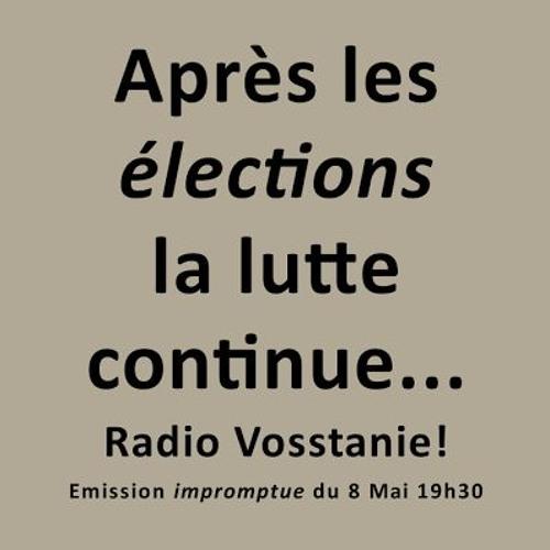 Emission impromptue ! Du 8 mai 2017 (Élection dont on à rien à F.....)