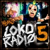 LOKO RADIO VOL.  5  - DJ BL3ND