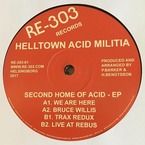 RE30301 - HELLTOWN ACID MILITIA - SECOND HOME OF ACID EP