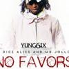 Yung6ix ft Dice Ailes  Mr Jollof  No Favors