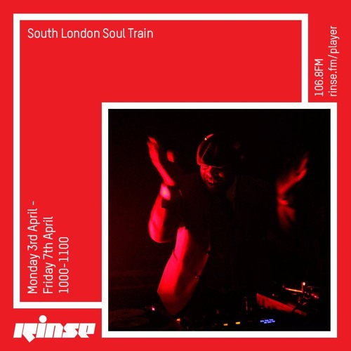 The South London Soul Train Takeover on RINSE FM Show 3 of 5