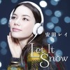 安田レイ - Let It Snow (YUPPUN Bootleg)