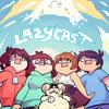 S:2 Ep12 | SEASON 2 FINALE | LazyCast