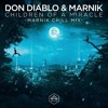 Don Diablo & Marnik - Children Of A Miracle (Marnik Chill Mix)(FREE DOWNLOAD)