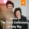 The Travel Confessions of Ruby Wax