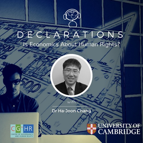 Is Economics About Human Rights? (with Dr Ha-Joon Chang)