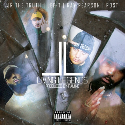 Famine - Living Legend (Feat. Ray Pearson, Post, JR The Truth & Lef-T)