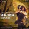 Phir Bhi Tumko Chaahunga - Dj Pop's Remix