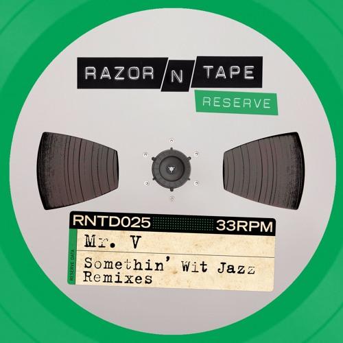 Mr. V - Somethin' Wit Jazz (Jimpster Remix) (Luke Solomon's Body Edit ft. James Duncan)