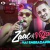 MC Zaac E MC Vigary - Vai Embrazando (DJ Lucas Alves) Lançamento 2017