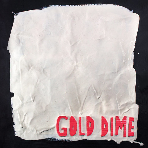 Gold Dime - Shut Up