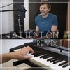 Charlie Puth - Attention (Remix)