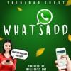 Trinidad Ghost - Whats App {Bubblerz Riddim) Prod. By Millbeatz Ent}