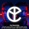YELLOW CLAW X PARTY FAVOR, CITY ON LOCKDOWN X WAWA (ZEMIL DELECO MashUp)