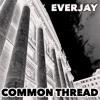 Common Thread - (Studio Final Cut)