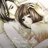 Friendship / 友情 -ENG-