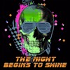 The Night Begins To Shine Lyrics