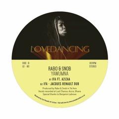 Premire: Rabo & Snob - Ifa ft. Azizaa (Jacques Renault Dub) [LoveDancing Recordings]