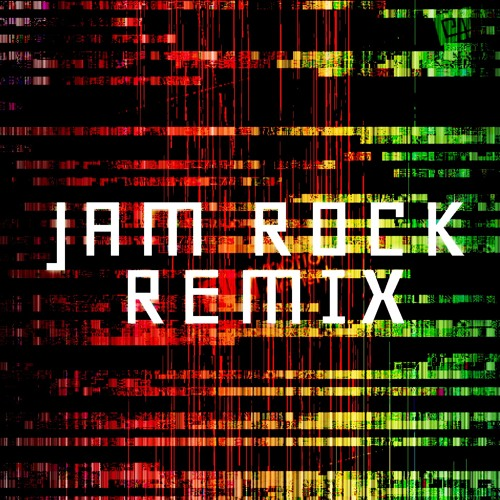Jam rock Remix