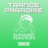 Euphoric Nation - Trance Paradise 322 2017-05-04 Artwork