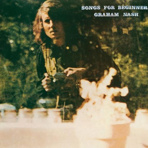 8: Songs For Beginners - Graham Nash
