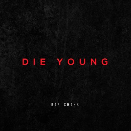 Die Young (Ft Nas)