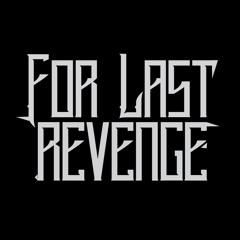 For Last Revenge