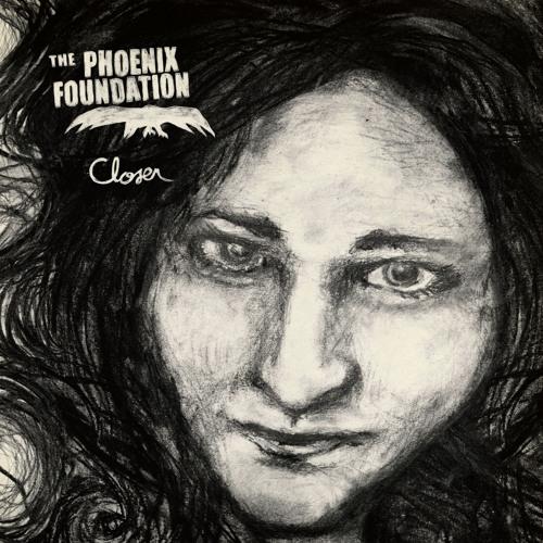 "PHOENIX FOUNDATION ""Closer"""