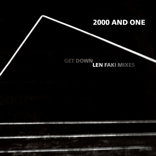 2000 And One - Get Down (Len Faki Hardspace Tool)