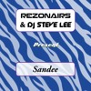 Rezonairs & DJ Steve Lee - SANDEE (Taster)