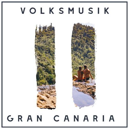 Volksmusik - Gran Canaria [Instrumental Mix]