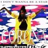Corona - I Don´t Wanna Be A Start (Sugarmaster,Ito - G Private Mix) Master Prew