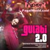 Gulabi 2.0 (PagalWorld.cool)