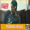 Purana Wala Bohemia & J.Hind