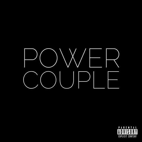 Power Couple - Birthday [prod. by Park Ave & D Sanders]