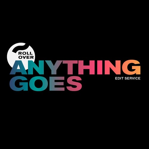 Anything Goes - Rollover Edit Service