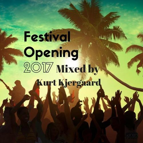 Festival Opening 2017 Mixed by Kurt Kjergaard